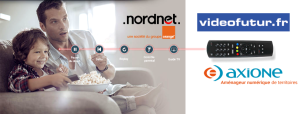 L'offre Internet Fibre TV Videofutur de Nordnet arrive sur les Rip Axione