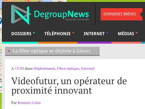 Degroupnews - Videofutur un operateur de proximite innovant 2016